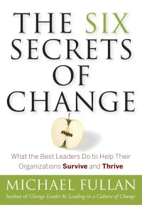 The Six Secrets of Change Cover